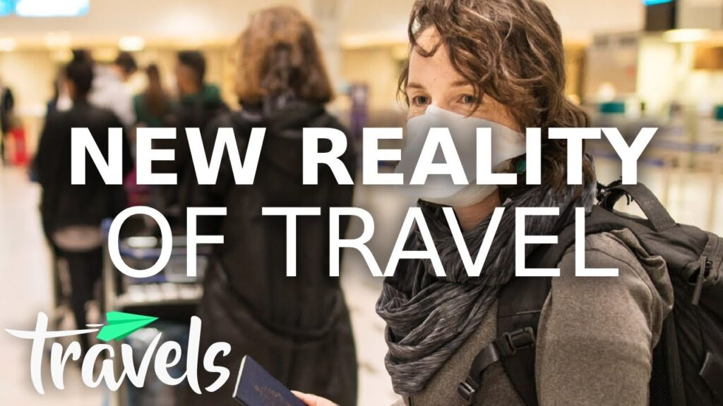 New Realities in Travel