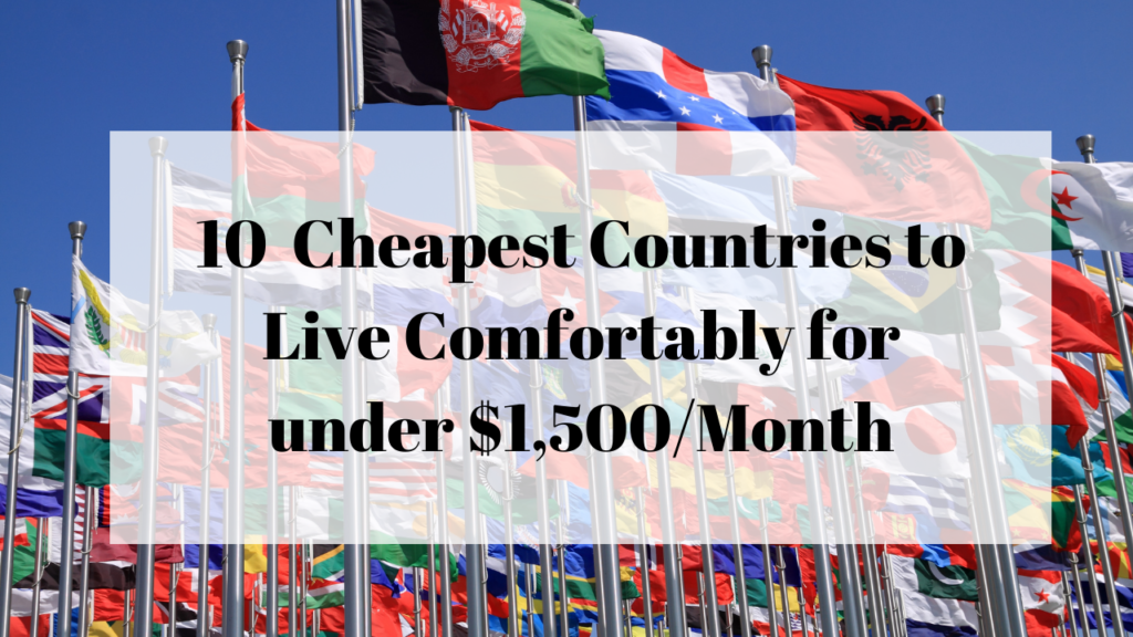 10-Cheapest-Countries-to-Live-Comfortably-