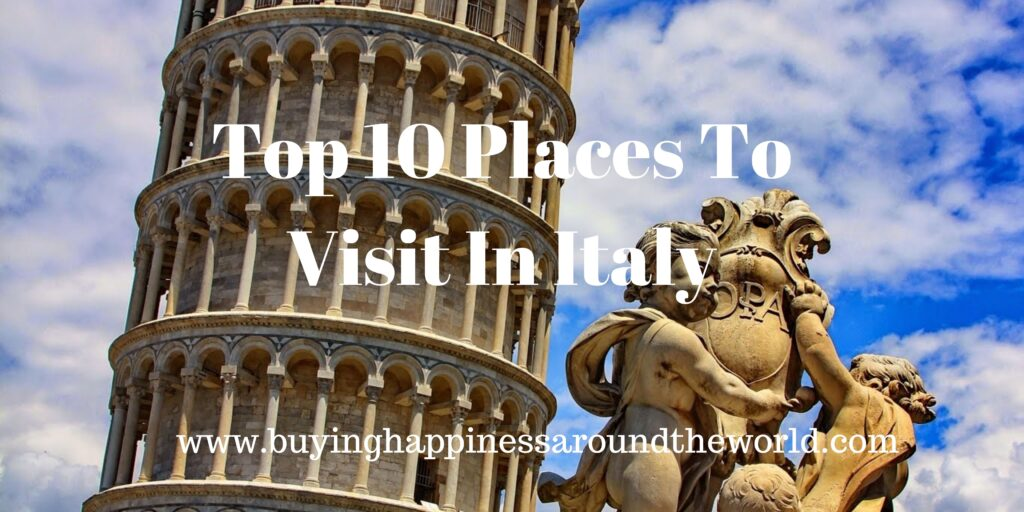 Top-10-Places-To-Visit-In-Italy